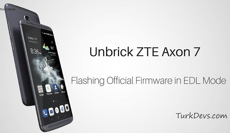 ZTE-Axon-7-Unbrick-Edl-Nougat